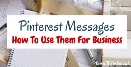 Business: Comment profiter de la nouvelle messagerie Pinterest ?
