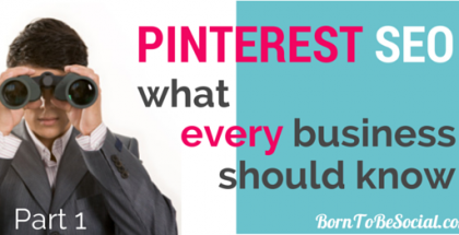 SEO Pinterest : Comment l'optimiser pour votre business ! - Partie 1 | Born To Be Social