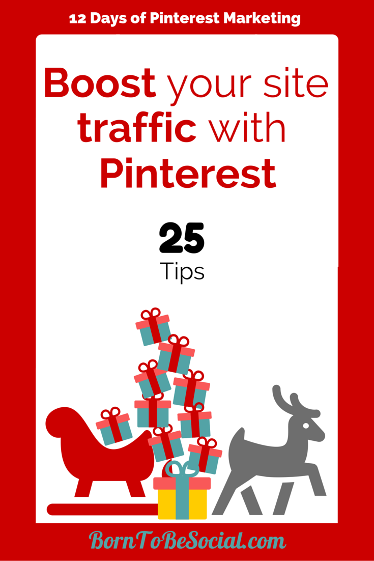 25 Tips to Boost Your Site Traffic with Pinterest