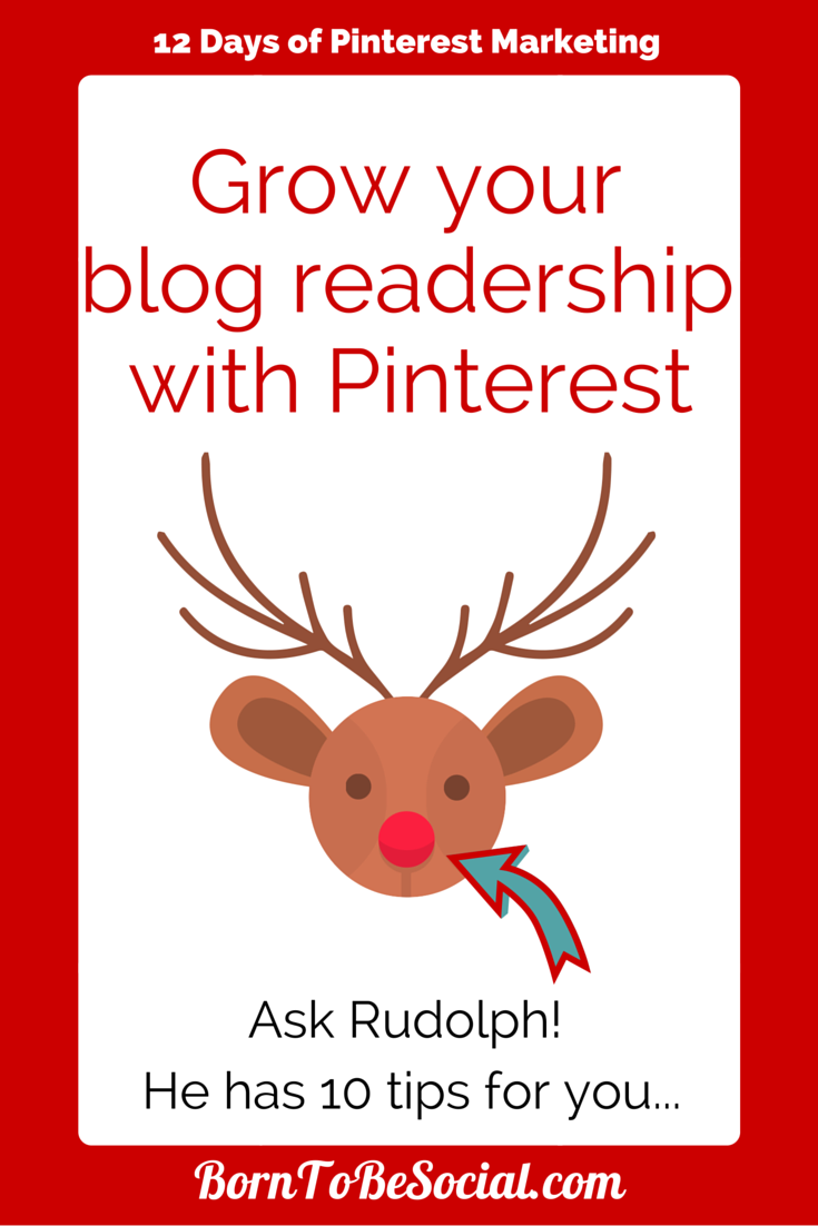 Grow your business blog readership with Pinterest - Here are 10 tips!
