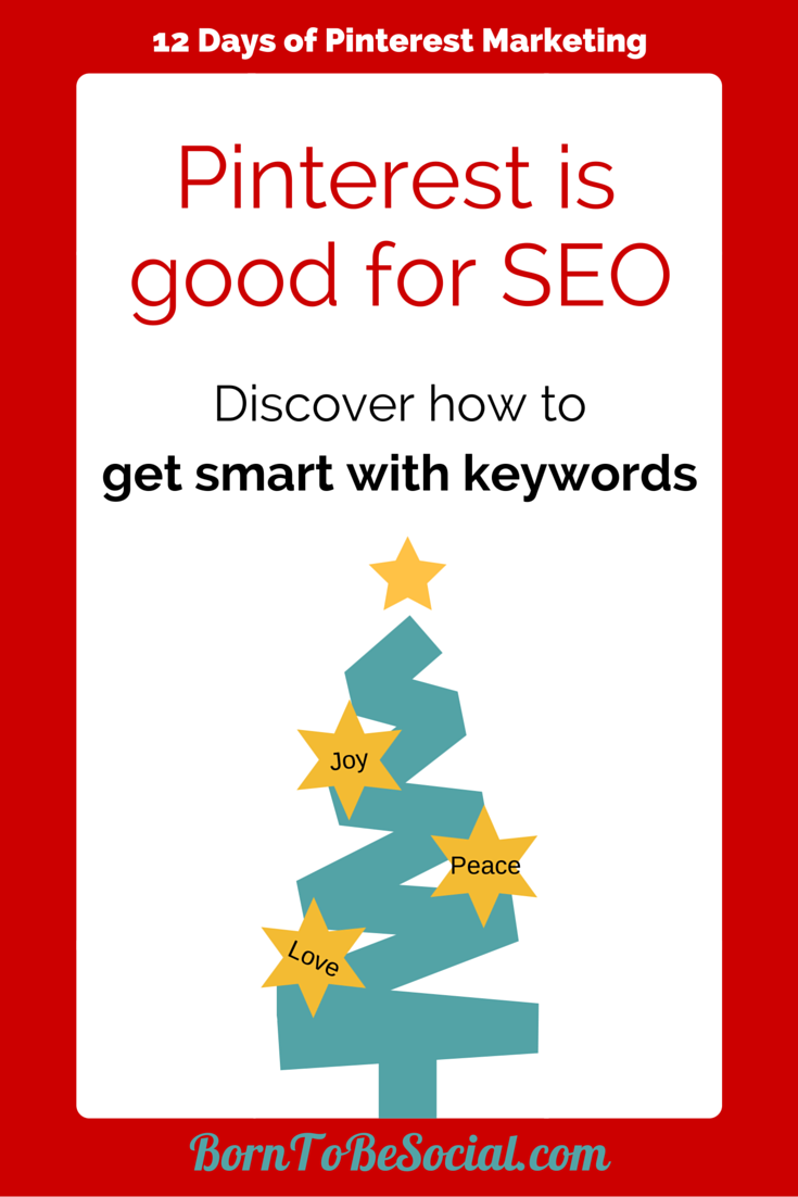 Pinterest is good for SEO - Discover how to get smart with keywords