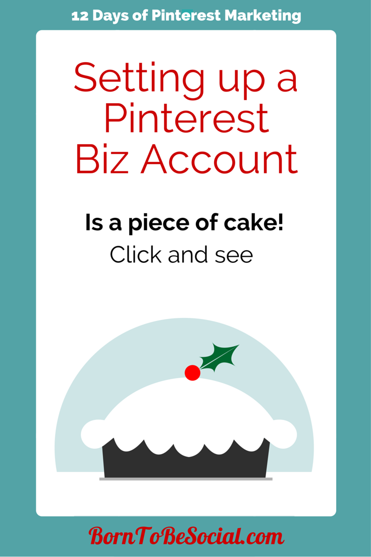 Setting up a Pinterest Business Account is easy - Click and see!