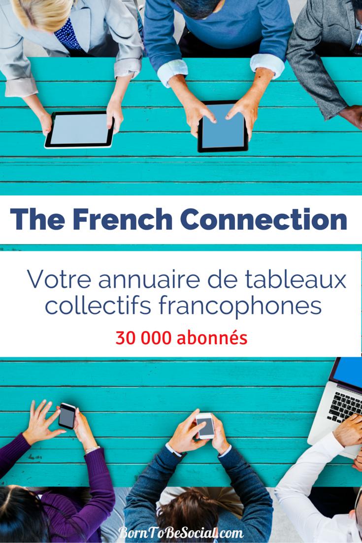 The French Connection - Rejoignez le premier annuaire de tableaux collectifs francophones !