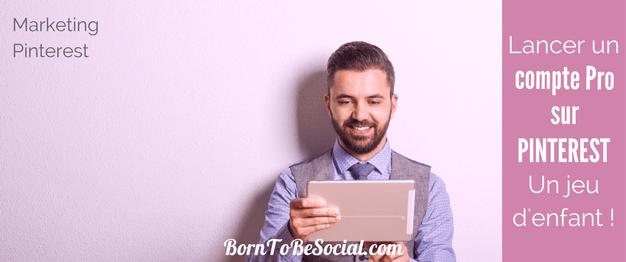 COMMENT CREER UN COMPTE PRO SUR PINTEREST EN 3 ETAPES SIMPLES - Si vous avez un compte Pinterest que vous utilisez pour votre activité professionnelle, un compte Pro s'impose ! Son installation est facile et c'est gratuit. Ne vous privez plus de ses informations précieuses et des fonctionnalités supplémentaires ! | via @BornToBeSocial - Votre Partenaire Pinterest | Conseil & Accompagnement