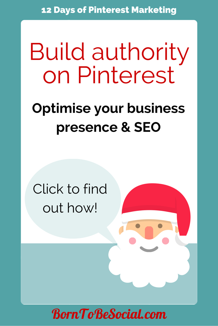 Build Authority on Pinterest - Optimise your business presence & SEO. Click to find out how!