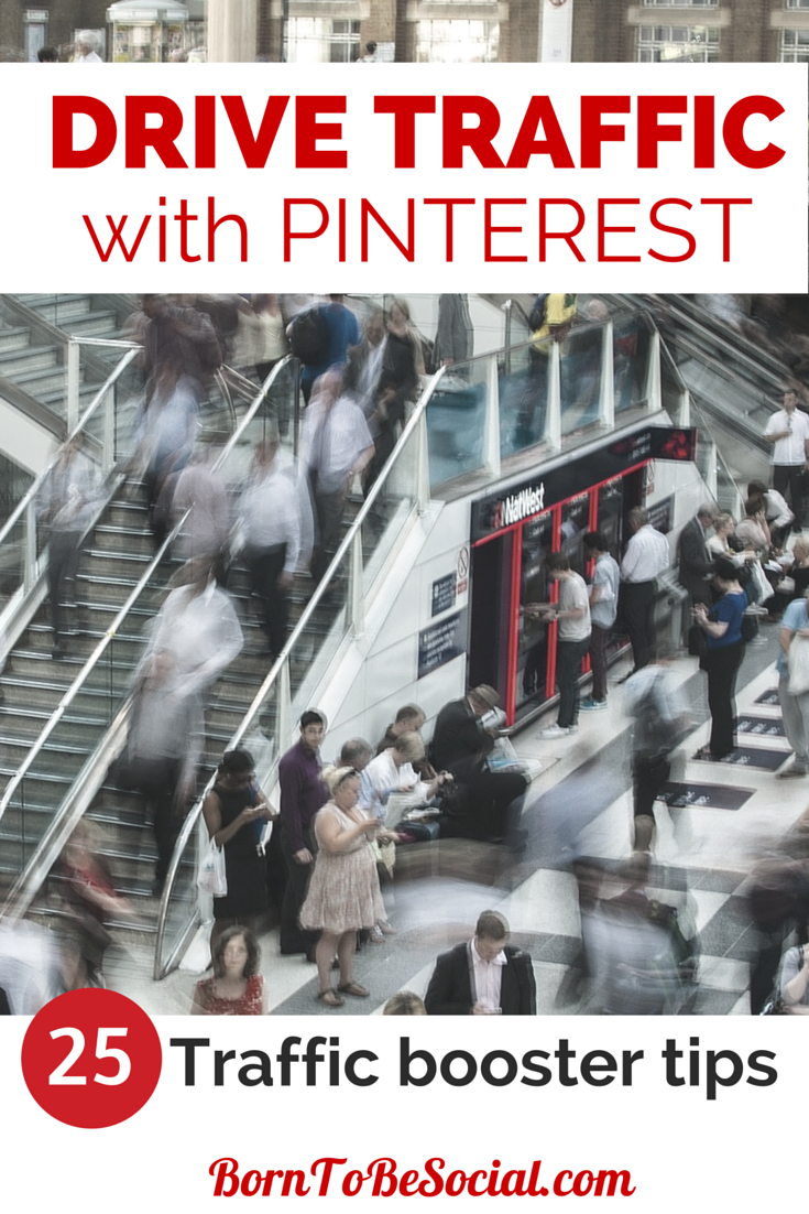 DRIVE TRAFFIC WITH PINTEREST! 25 TIPS TO BOOST TRAFFIC - The beauty of Pinterest is that content is never directly stored on Pinterest. It ALWAYS directs users to content on other sites. Pinterest also does very well in Google search results. What are you waiting for? | via @BornToBeSocial, Pinterest Marketing | via #BornToBeSocial