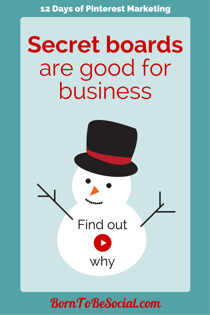 Find out why Pinterest secret boards are good for business.