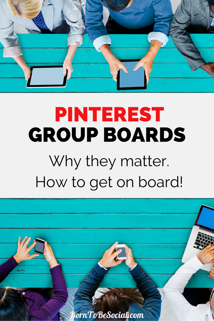 Why Pinterest Group Boards Matter. How to get on board! - Earlier this year, Pinterest changed its algorithm which appears to have impacted traffic from group boards. Active pinners have noticed a significant drop in traffic generated by group boards. Despite this change, it is still worth including them in your Pinterest marketing. Group boards should be a key part of your Pinterest marketing strategy. Here's why. | Born To Be Social