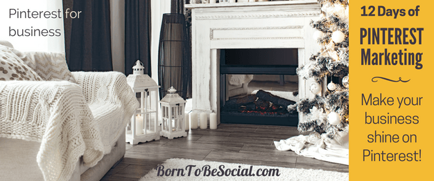 12 DAYS OF PINTEREST MARKETING - The countdown to Christmas has started! For the 12 days of Christmas, here are 12 Pinterest Marketing tips & tricks from me to you. Click to discover some of the highlights of Pinterest Marketing advice that I shared over the last 12 months.   BornToBeSocial, Pinterest Marketing & Consulting   Pinterest for Business