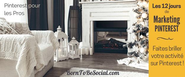 LES 12 JOURS DE MARKETING PINTEREST - Le compte à rebours de Noël a commencé ! Pour les Douze Jours de Noël, je vous offre 12 conseils & astuces. Dans cet article je mets en lumière quelques-uns de mes conseils marketing sur Pinterest que j'ai partagé au cours des 12 derniers mois sur mon blog. A relire à volonté ! | BornToBeSocial - Pinterest pour les Pros | Conseil & Accompagnement Pinterest