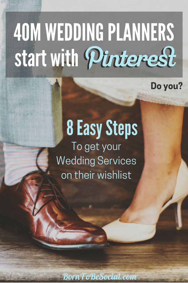 HOW TO FIND WEDDING CLIENTS WITH PINTEREST for Hotel Wedding Venues, Wedding Planners & Photographers - 8-Step Checklist & Action Plan. Your perfect clients spend a LOT of time on Pinterest planning their perfect wedding and wedding reception, but are they finding their way to the wedding services on your website? | via @BornToBeSocial, Pinterest Marketing & Consulting #PinterestExpert #PinterestWedding #ukweddingvenues #ChateauWedding  #PinterestForBusiness #PinterestMarketingTips