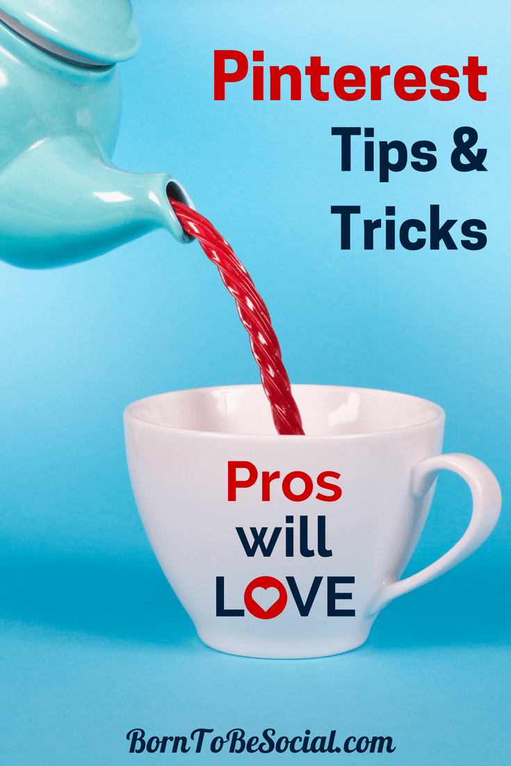 9 TIPS & TRICKS THAT PINTEREST PROS WILL LOVE! – Here are some of my favourite (and little-known!) tricks that all Pinterest Pros will love! | via @BornToBeSocial, Pinterest Marketing & Consulting #PinterestExpert #PinterestForBusiness #PinterestMarketingTips