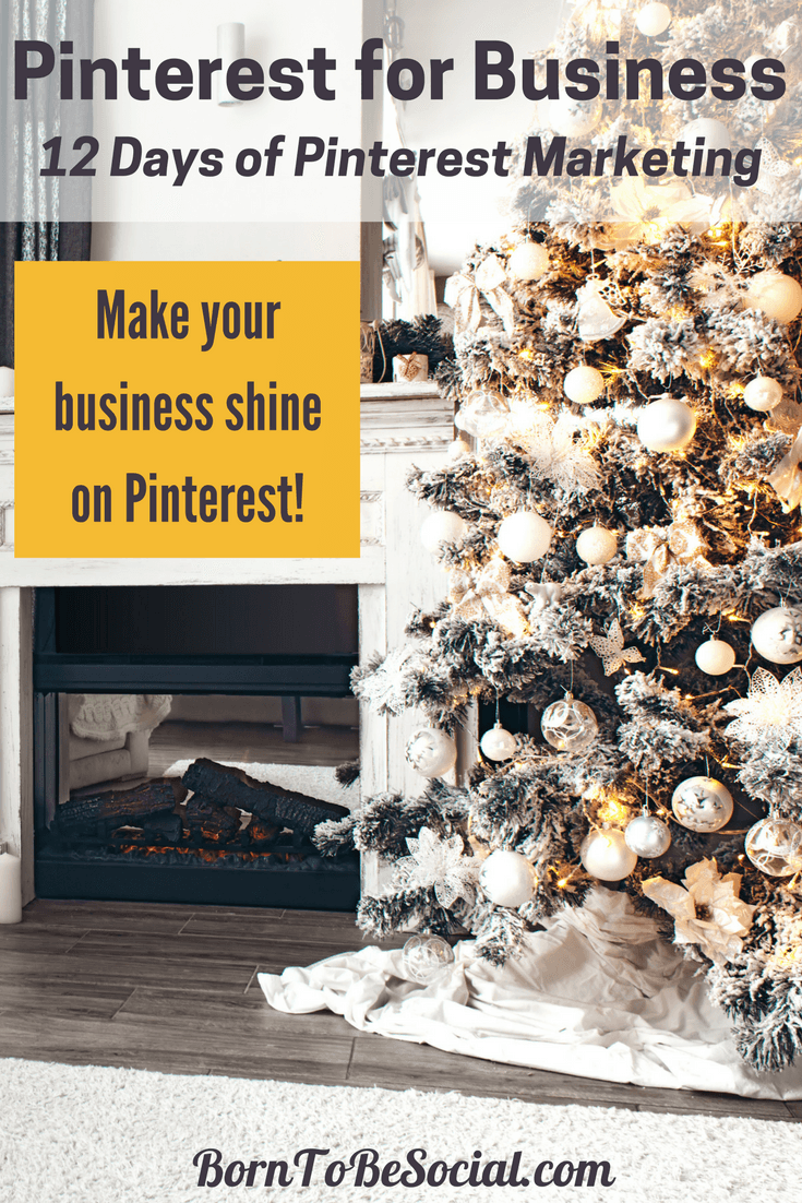12 DAYS OF PINTEREST MARKETING - The countdown to Christmas has started! For the 12 days of Christmas, here are 12 Pinterest Marketing tips & tricks from me to you. Click to discover some of the highlights of Pinterest Marketing advice from the blog | @BornToBeSocial | Pinterest for Business - Pinterest Marketing & Consulting #PinterestExpert #PinterestForBusiness #PinterestMarketingTips