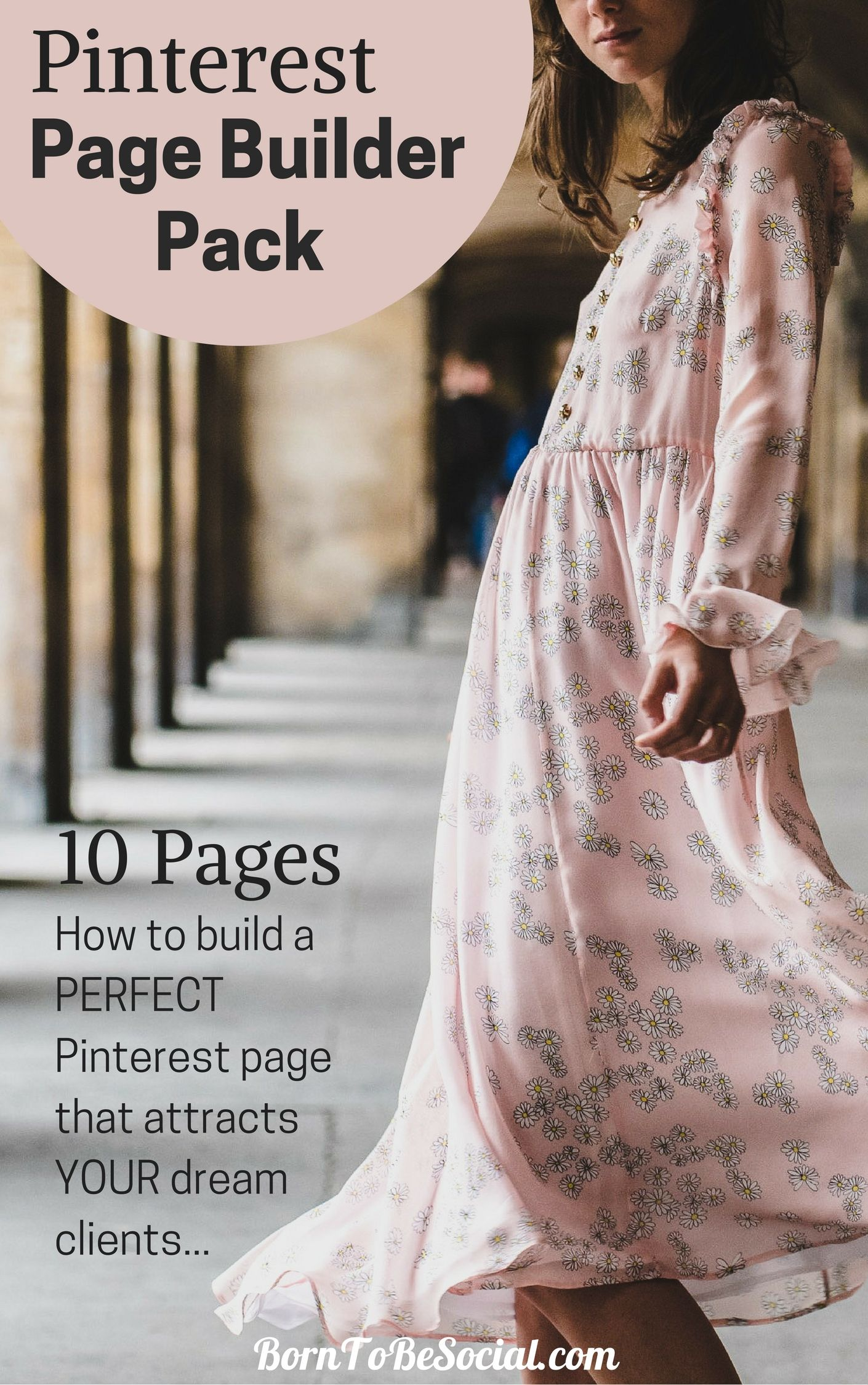 PINTEREST FOR BUSINESS PAGE BUILDER PACK - A 10-page guide to build a Pinterest page that will attract your perfect clients and get more traffic to your website | via @BornToBeSocial, Pinterest Marketing & Consulting | Pinterest for Business #ExpertPinterest #PinterestForBusiness #PinterestMarketingTips #Pinterest
