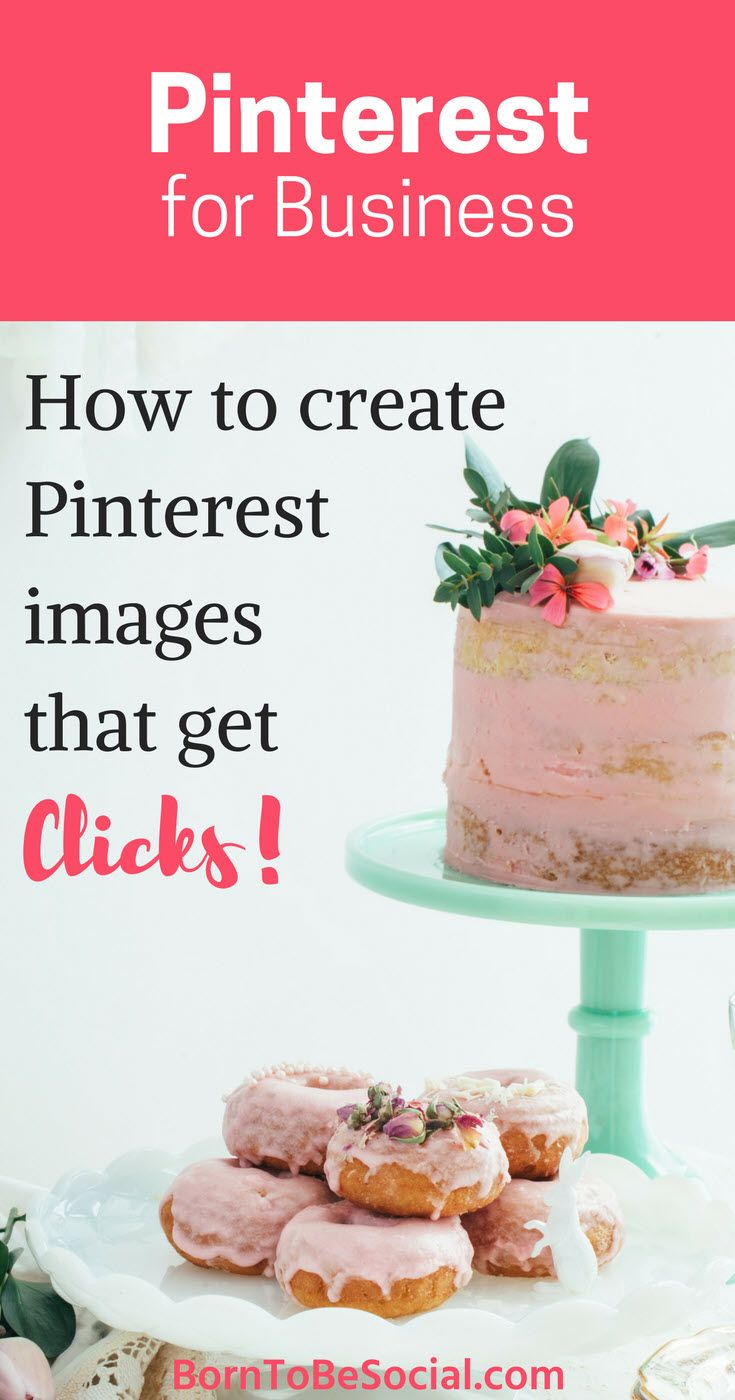 THIS IS HOW TO CREATE PINTEREST IMAGES THAT GET CLICKS! – To attract attention on Pinterest, compelling images are key. Here's what you need to know to get people to click and share your pins. | via @BornToBeSocial - Pinterest Marketing for Entrepreneurs & Businesses | Conversion Focused Pinterest Marketing | Coaching & Consulting