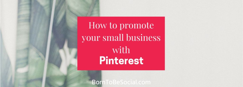 HOW TO PROMOTE YOUR SMALL BUSINESS WITH PINTEREST - What I like about Pinterest is that it works just as well for small businesses as it does for large brands. As long as you know your target audience well, you can obtain real business results with Pinterest. Here's how to promote your small business on Pinterest | via @BornToBeSocial - Pinterest Marketing for Entrepreneurs & Businesses #pinteresttips #digitalmarketing #socialmediatips #contentmarketing #borntobesocial