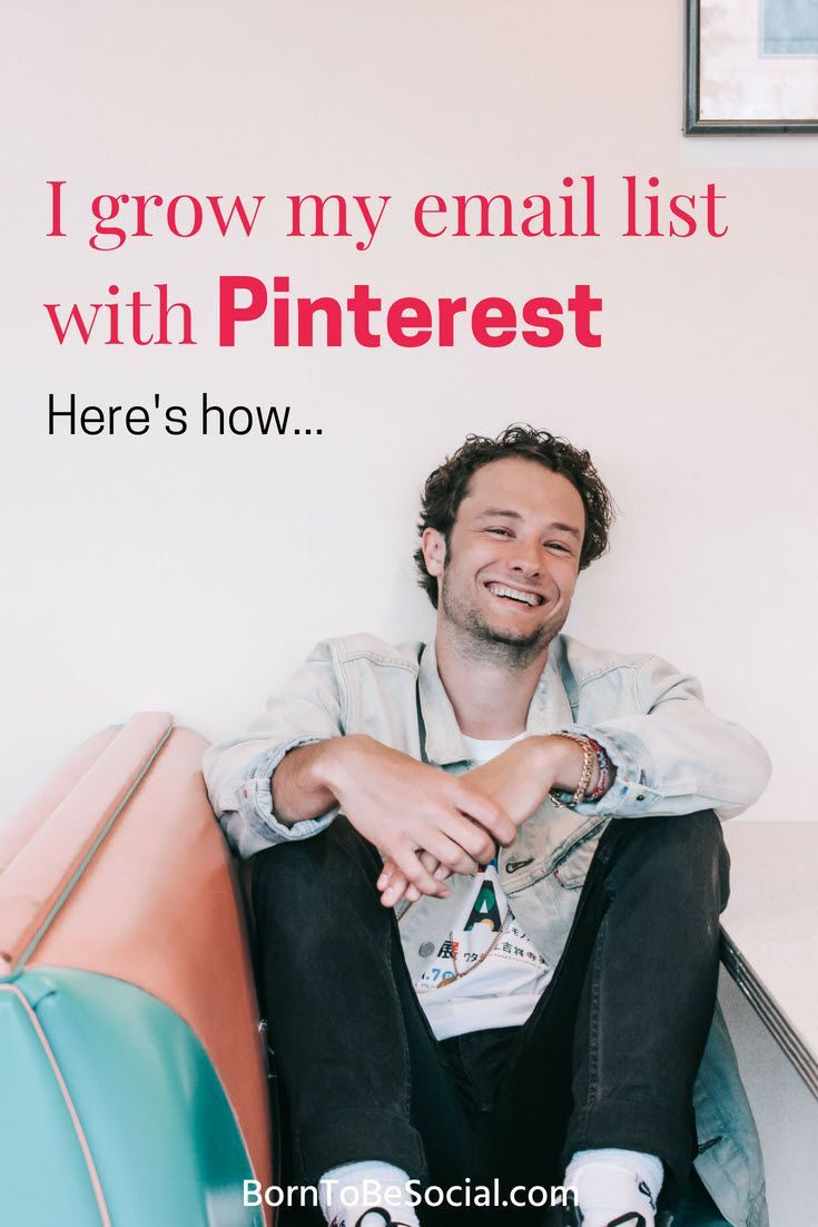 HOW TO GROW YOUR EMAIL LIST WITH PINTEREST - Find out how to get targeted visitors to sign up for your mailing list for free! Build your e-mail list with Pinterest. #pinteresttips #digitalmarketing #marketing #borntobesocial